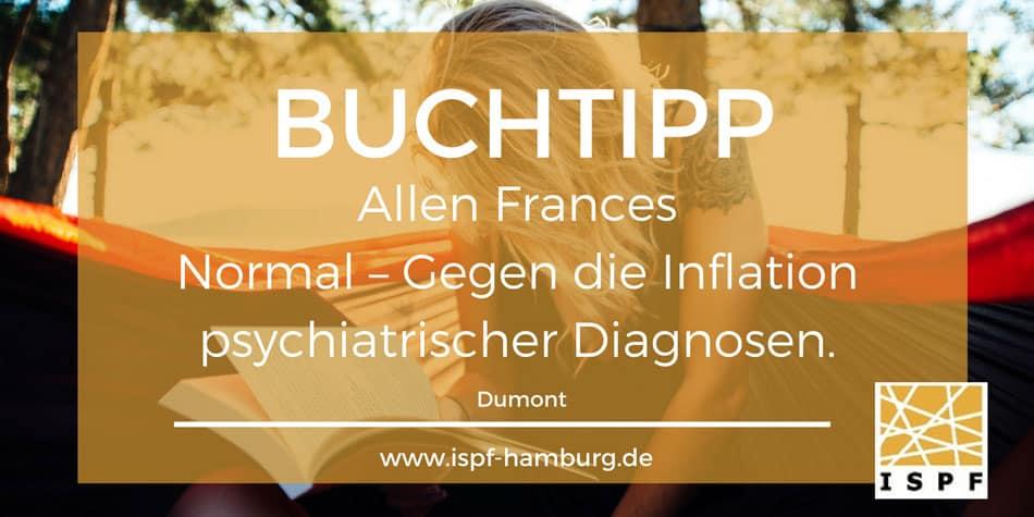 ISPF_Buchtipp_Allen-Frances_Normal